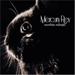 Snowflake_Midnight_-_Mercury_Rev