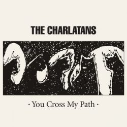 The_Charlatans_You_Cross_My_Path_Album_cover