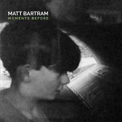 MATT_BARTRAM-MOMENTS_BEFORE